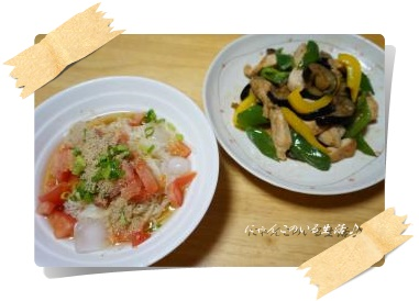 ぶっかけトマトそうめん&鶏胸肉と夏野菜の甘辛炒め