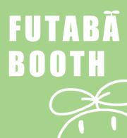 FUTABA BOOTH