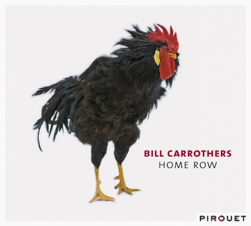 Home Row Bill Carrothers