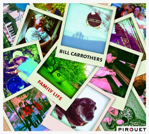 Family Life Bill Carrothers
