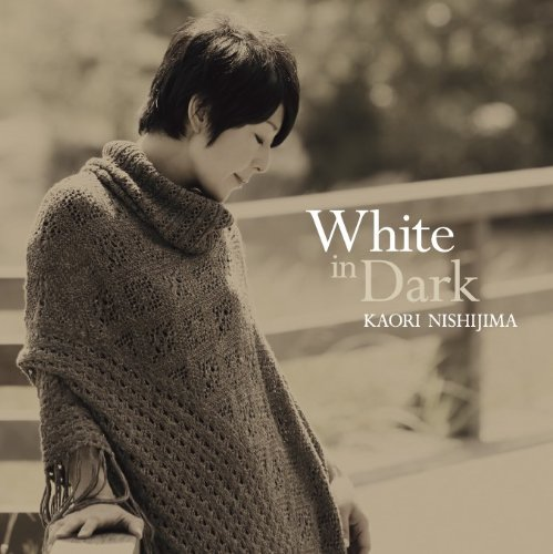 White In Dark 西島芳