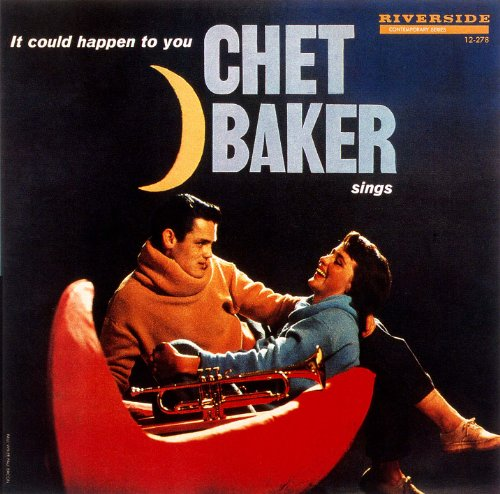 It Could Happen To You Chet Baker Sings