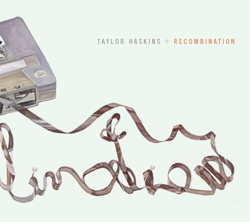 Recombination Taylor Haskins