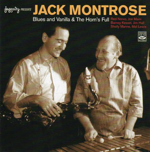 Jack Montrose Blues And Vanilla & The Horn's Full