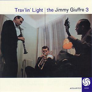 Trav'lin' Light Jimmy Giuffre