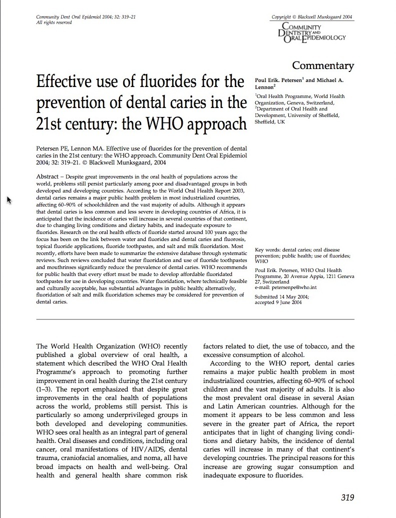 effective use of fluorides for the prebention of dental caries in the 21st century