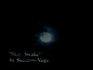 """Stay Awake"""