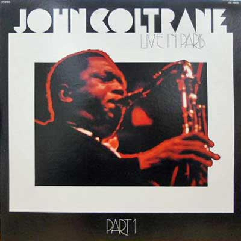 John Coltrane/Live In Paris Part1