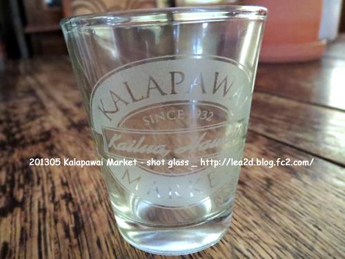 2013年5月 Kailua - Kalapawai Market(shot glass)