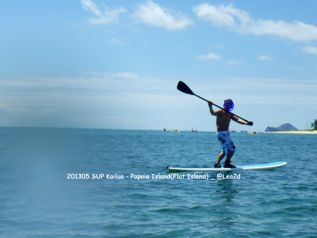 2013年5月 Hawaii Kailua- Popoia Island(Flat Island)-sup(Stand up paddle)