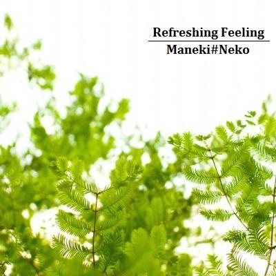 Refreshing Feeling