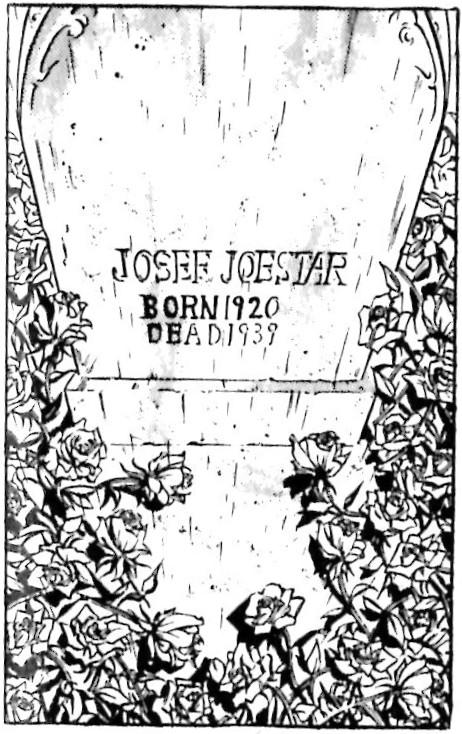ジャンプコミックス版 ジョセフ・ジョースターの墓 JOSEF JOESTAR BORN1920 DEAD1939 その②