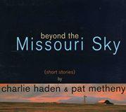 BEYOND THE MISSOURI SKY (SHORT STORIES)Verve
