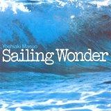 増尾好秋_セイリング・ワンダー Sailing Wonder