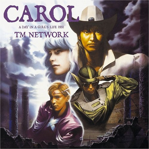 TM NETWORK CAROL