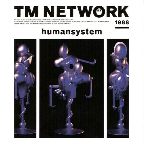 TM NETWORK humansystem