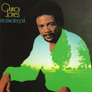 Smackwater Jack : Quincy Jones
